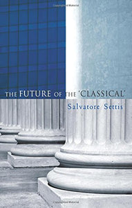The Future of the Classical