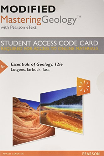 Modified MasteringGeology with Pearson eText -- Standalone Access Card -- for Essentials of Geology (12th Edition)