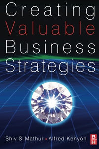 Creating Valuable Business Strategies