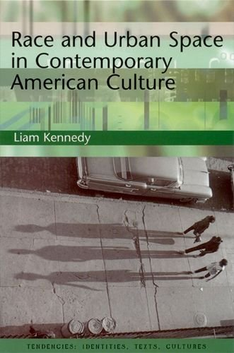 Race and Urban Space in Contemporary American Culture (Tendencies: Identities, Texts, Cultures)