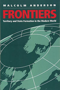 Frontiers: Territory and State Formation in the Modern World