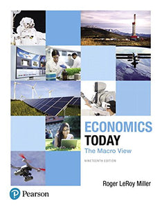 Economics Today: The Macro View Plus MyLab Economics with Pearson eText -- Access Card Package (19th Edition)