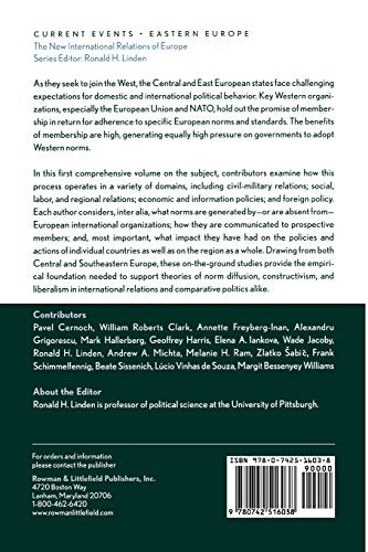Norms and Nannies: The Impact of International Organizations on the Central and East European States (The New International Relations of Europe)