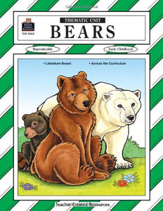 Bears Thematic Unit (Thematic Unit (Teacher Created Materials))