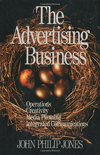 The Advertising Business: Operations, Creativity, Media Planning, Integrated Communications