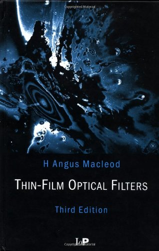 Thin-Film Optical Filters, Third Edition (Series in Optics and Optoelectronics)