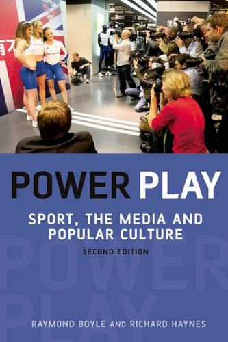 Power Play: Sport, the Media and Popular Culture