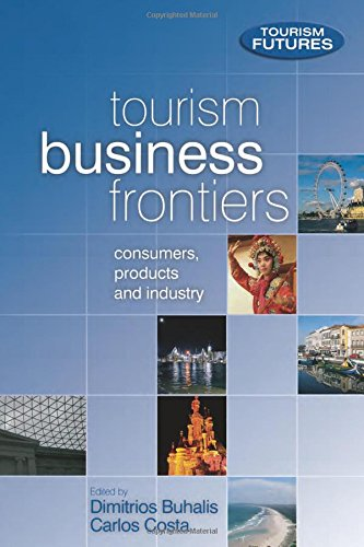 Tourism Business Frontiers (Tourism Futures)