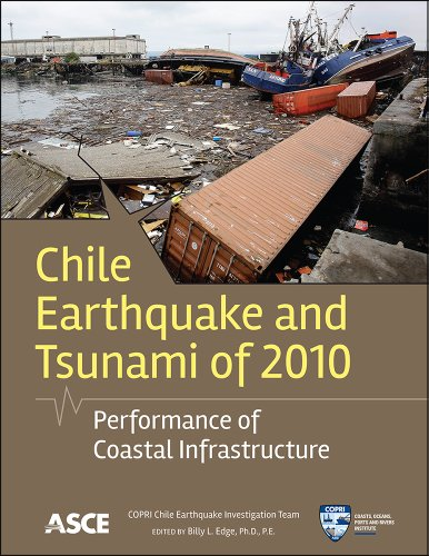 Chile Earthquake and Tsunami of 2010: Performance of Coastal Infrastructure