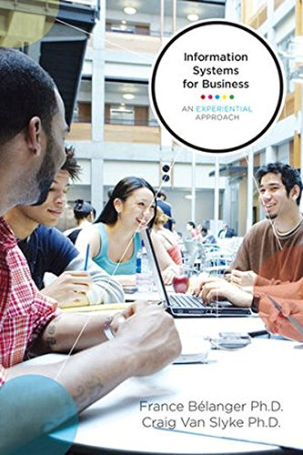 Information Systems For Business: An Experiential Approach