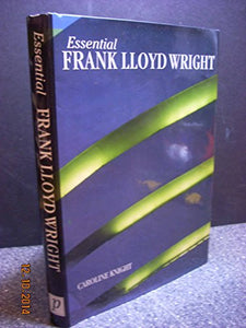Frank Lloyd Wright (Essential Art Series)