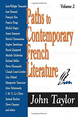 Paths to Contemporary French Literature, Vol. 2