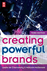 Creating Powerful Brands, Third Edition