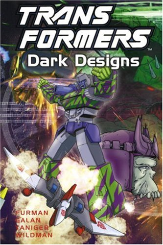 Transformers: Dark Designs (Transformers (Graphic Novels))