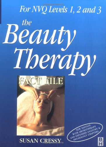 Beauty Therapy Fact File, Third Edition