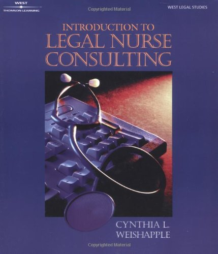 Introduction To Legal Nurse Consulting (Paralegal Series)