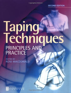 Taping Techniques: Principles and Practice, 2e