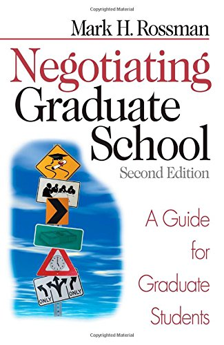Negotiating Graduate School: A Guide for Graduate Students (Study Skills)