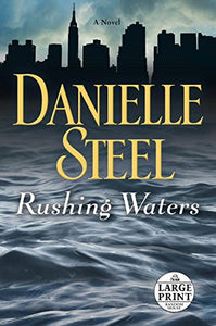 Rushing Waters: A Novel (Random House Large Print)