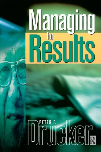 Managing For Results (Drucker)