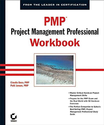 PMP: Project Management Professional Workbook