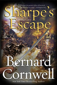 Sharpe's Escape: Richard Sharpe & the Bussaco Campaign, 1810 (Richard Sharpe's Adventure Series #10)