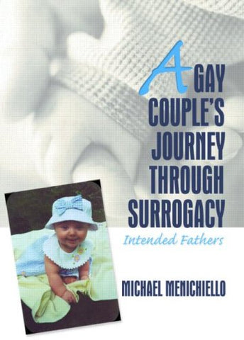 A Gay Couple's Journey Through Surrogacy: Intended Fathers
