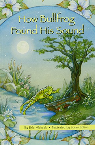 HOW BULLFROG FOUND HIS SOUND, SINGLE COPY, FIRST CHAPTERS