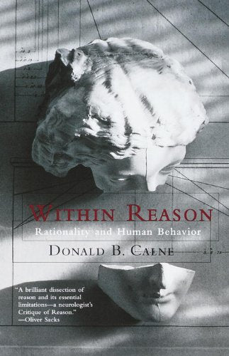 Within Reason: Rationality and Human Behavior