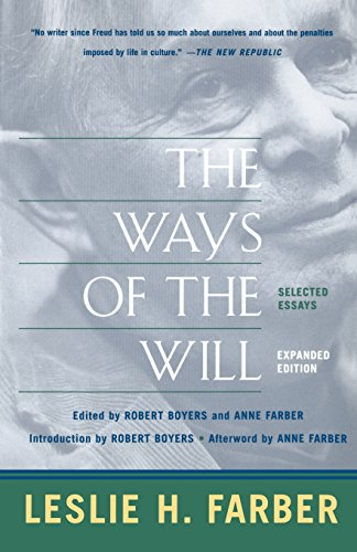 The Ways Of The Will: Selected Essays, Expanded Edition