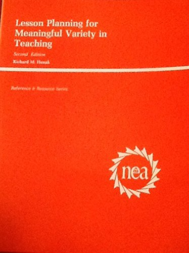 Lesson Planning for Meaningful Variety in Teaching (Reference & Resource Series)