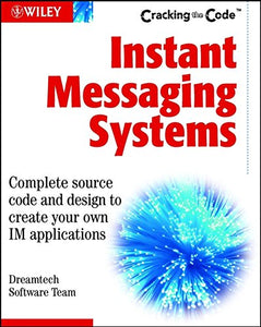 Instant Messaging Systems: Cracking the Code