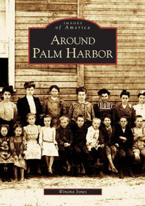 Around Palm Harbor   (FL)  (Images of America)