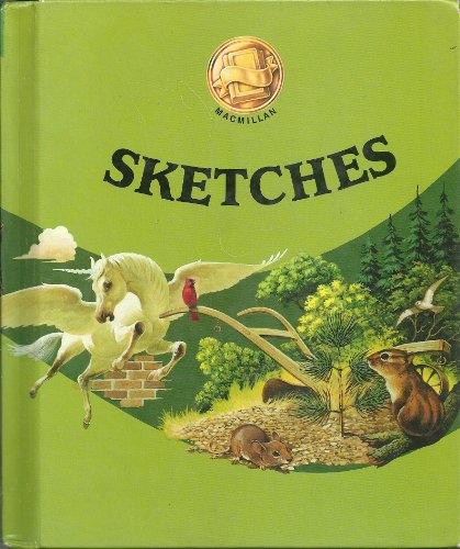 Reading:Sketches: Grade 4 (Connections, Macmillan reading program)