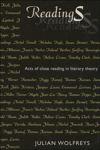 Readings: Acts of Close Reading in Literary Theory