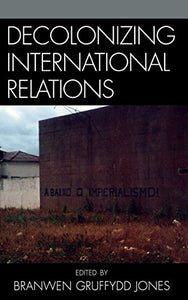 Decolonizing International Relations