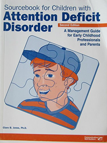 Sourcebook for Children With Attention-Deficit Disorder