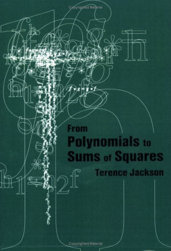 From Polynomials to Sums of Squares