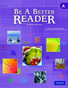 BE A BETTER READER LEVEL A STUDENT WORKTEXT