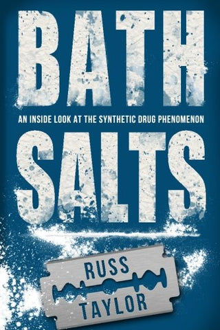 Bath Salts: An Inside Look At The Synthetic Drug Phenomenon
