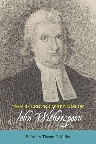 The Selected Writings of John Witherspoon (Landmarks in Rhetoric and Public Address)