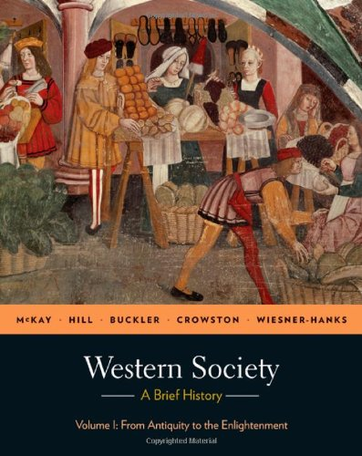 Western Society: A Brief History, Volume 1: From Antiquity To Enlightenment