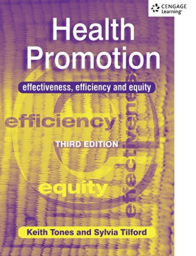 Health Promotion: Effectiveness, Efficiency and Equity 3rd Edition (C & H)
