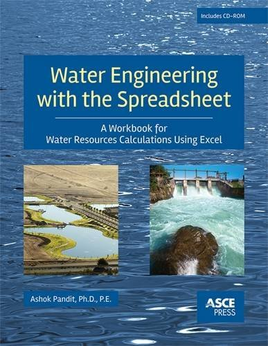 Water Engineering with a Spreadsheet (Asce Press)