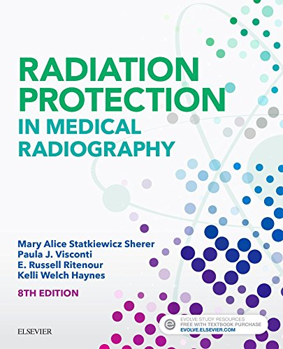 Radiation Protection in Medical Radiography, 8e