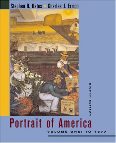 Portrait Of America: From The European Discovery Of America To The End Of Reconstruction