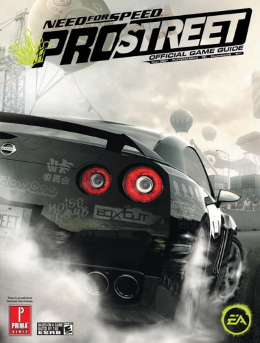 Need for Speed: Pro Street: Prima Official Game Guide (Prima Official Game Guides) (Prima Official Game Guides)