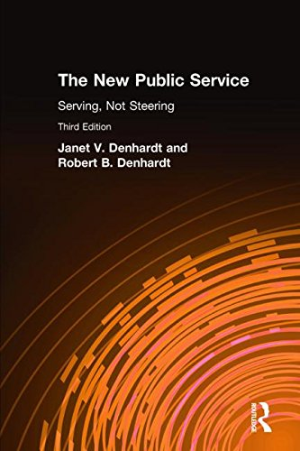 The New Public Service: Serving, Not Steering