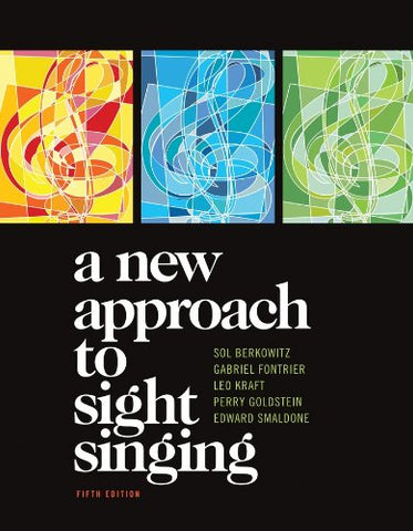 A New Approach To Sight Singing (Fifth Edition)