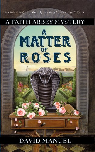 A Matter of Roses (Faith Abbey Mystery Series, Book 1)